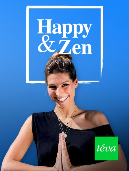 Téva - Happy & Zen