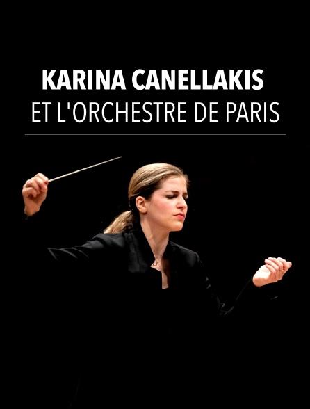 Karina Canellakis et l'Orchestre de Paris