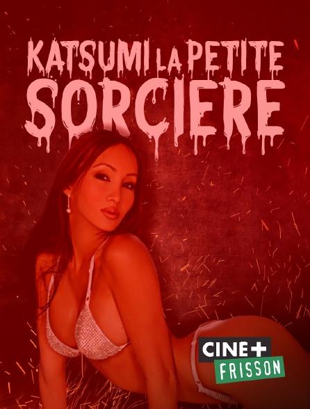 Ciné+ Frisson - Katsumi la petite sorcière
