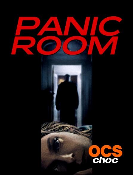 OCS Choc - Panic Room