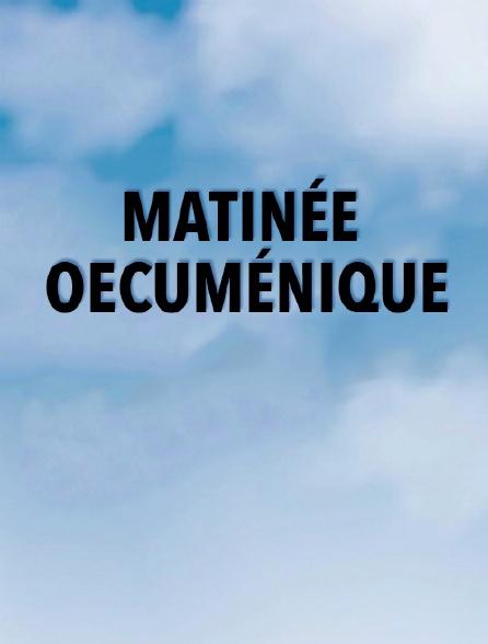 Matinée oecuménique