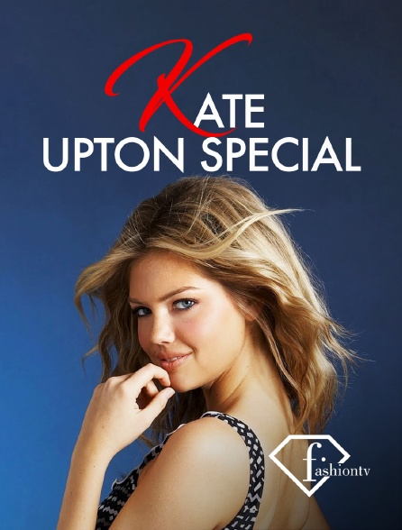 Fashion TV - Kate Upton Special