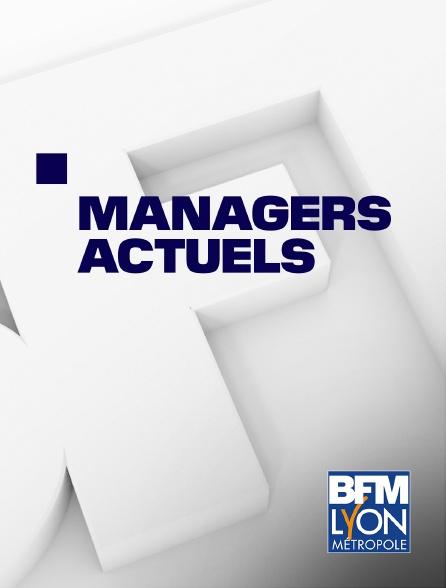 BFM Lyon Métropole - Managers actuels