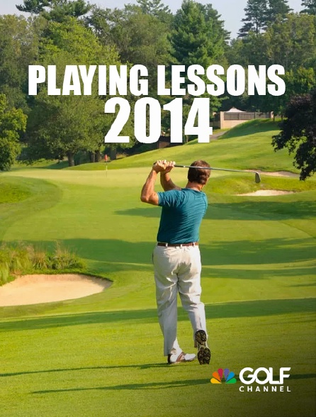 Golf Channel - Playing Lessons 2014