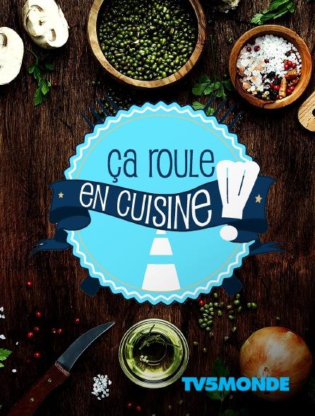 TV5MONDE - Ça roule en cuisine