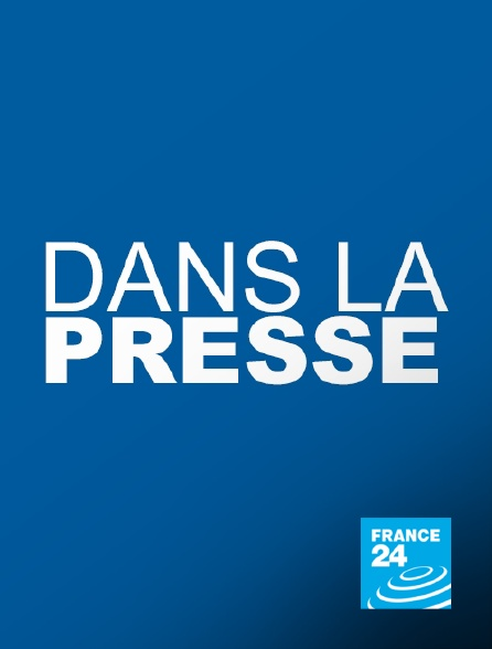 France 24 - Dans la presse