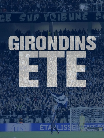 Girondins été
