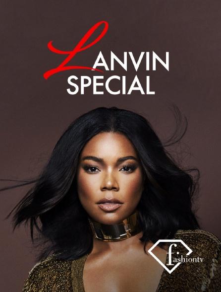 Fashion TV - Lanvin Special