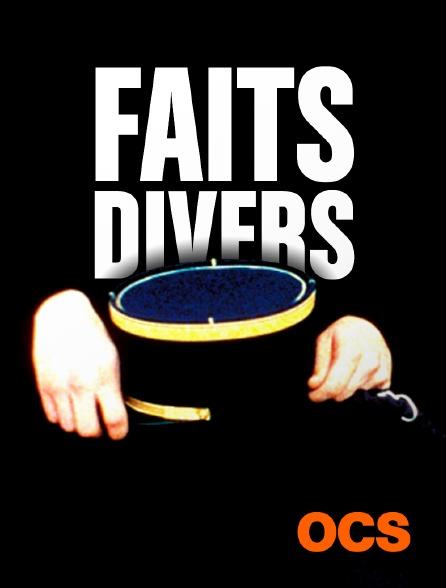 OCS - Faits Divers