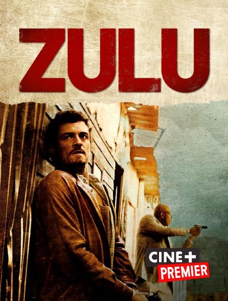Ciné+ Premier - Zulu