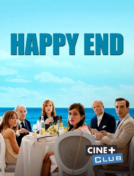 Ciné+ Club - Happy End