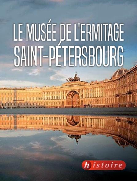 Histoire - Le musée de l'Ermitage, Saint-Pétersbourg