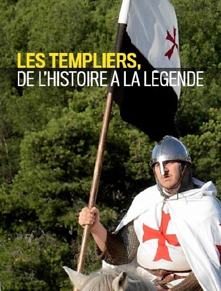 Les templiers, de l'histoire à la légende