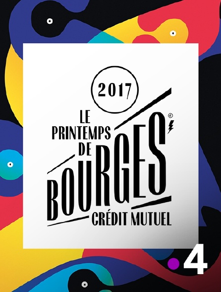 France 4 - Printemps de Bourges 2017