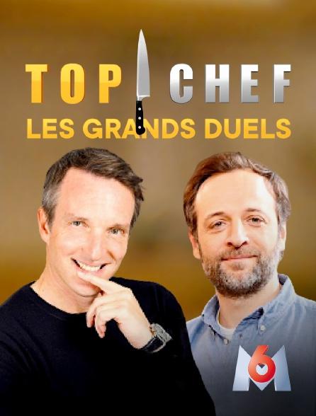 M6 - Top chef : les grands duels