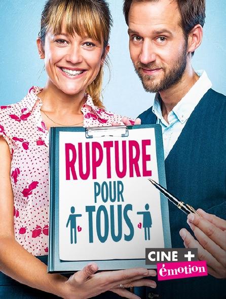 Ciné+ Emotion - Rupture pour tous