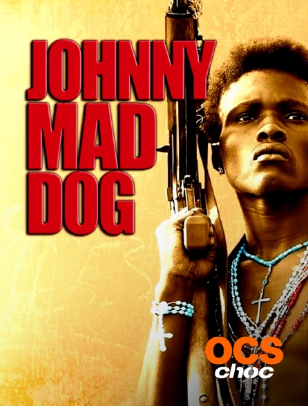 OCS Choc - Johnny Mad Dog