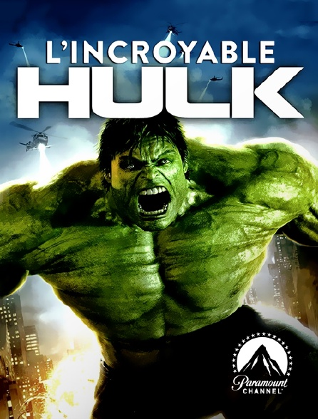 Paramount Channel - L'incroyable Hulk