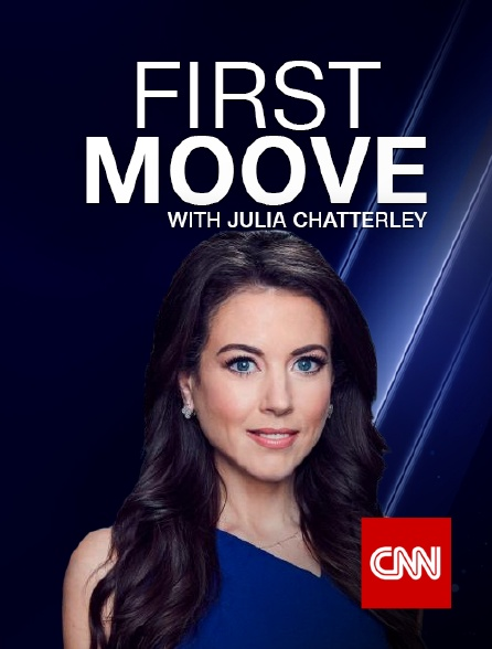 CNN - First Move with Julia Chatterley