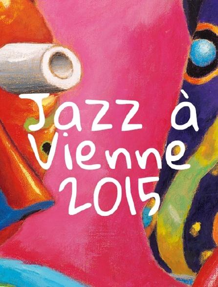Jazz à Vienne 2015