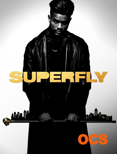 OCS - Superfly