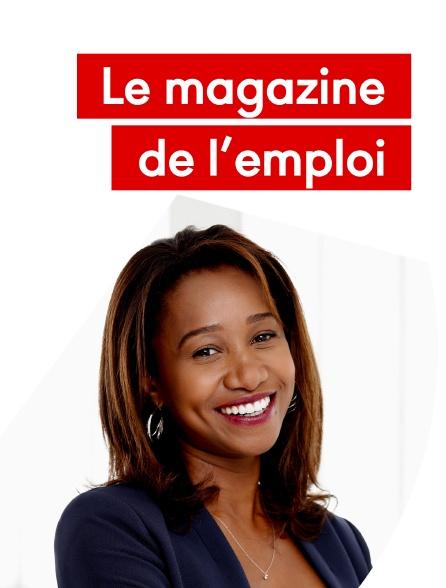 Le magazine de l'emploi