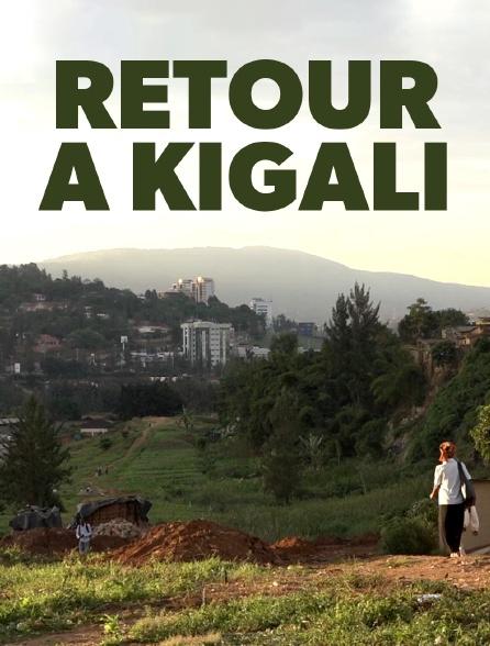 Retour à Kigali, une affaire française