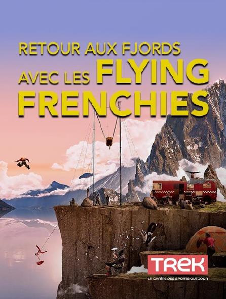 Trek - Retour aux fjords avec les Flying Frenchies