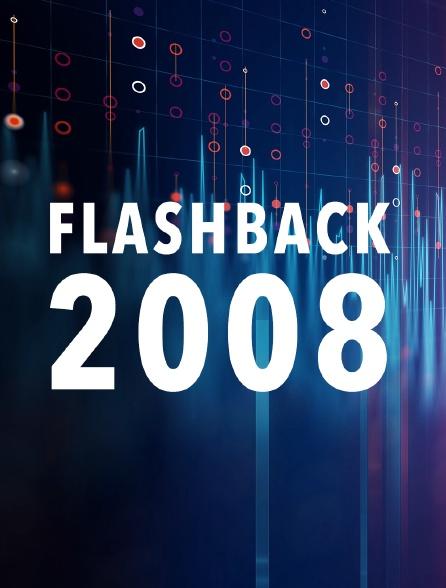 Flashback 2008