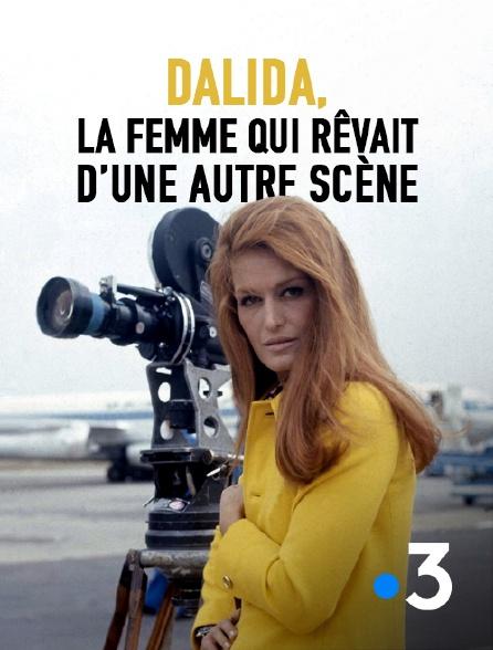 France 3 - Dalida, la femme qui rêvait d'une autre scène