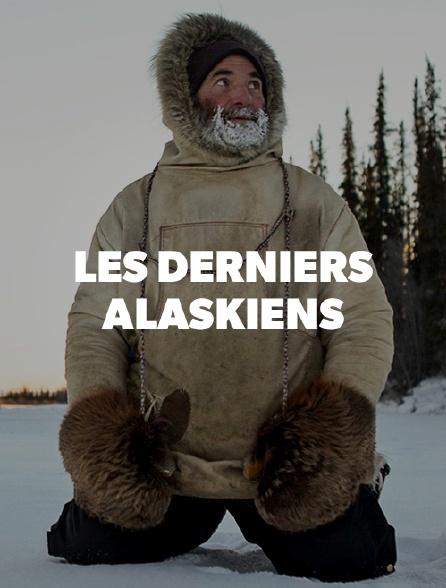 Les derniers Alaskiens