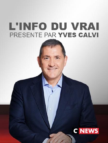CNEWS - L'info du vrai