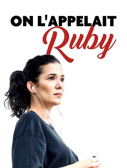 On l'appelait Ruby