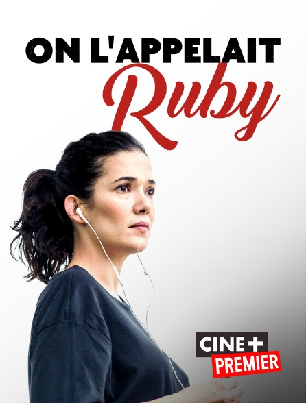 Ciné+ Premier - On l'appelait Ruby