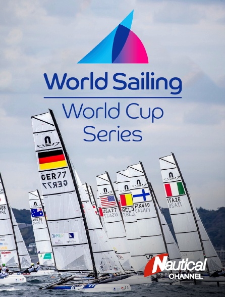 Nautical Channel - Sailing's World Cup Series 2019