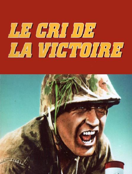 Le cri de la victoire