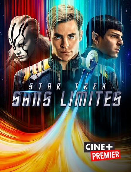 Ciné+ Premier - Star Trek : sans limites