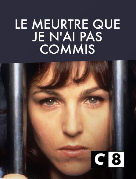 C8 - Le meurtre que je n'ai pas commis