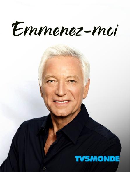 TV5MONDE - Emmenez-moi