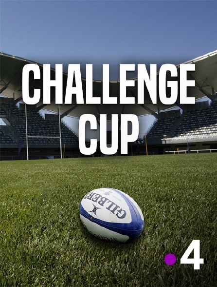 France 4 - Challenge Cup