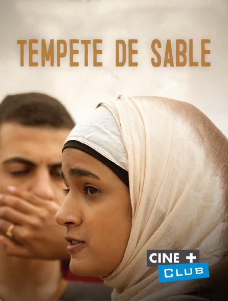 Ciné+ Club - Tempête de sable