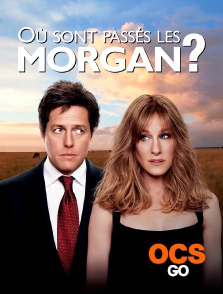 OCS Go - Où sont passés les Morgan ?