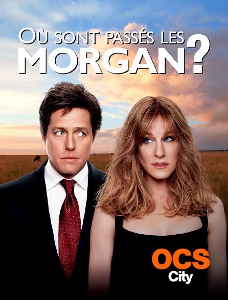 OCS City - Où sont passés les Morgan ?