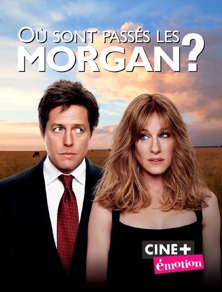Ciné+ Emotion - Où sont passés les Morgan ?