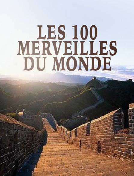 Les 100 merveilles du monde