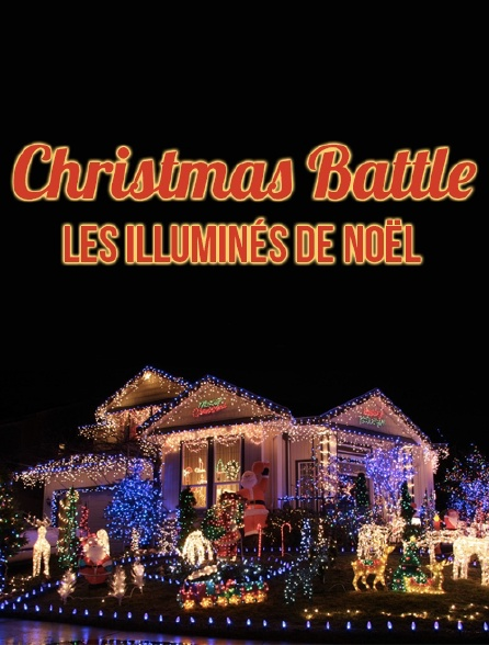 Christmas Battle : Les illuminés de Noël