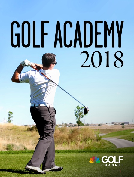 Golf Channel - Golf Academy 2018