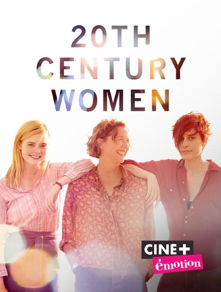 Ciné+ Emotion - 20th Century Women