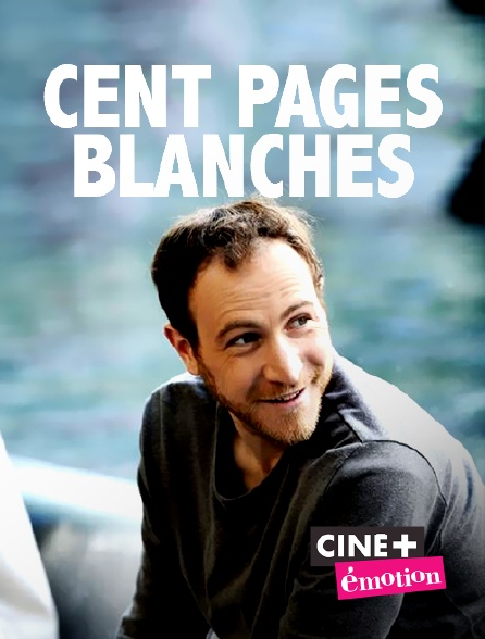 Ciné+ Emotion - Cent pages blanches