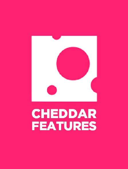 Cheddar Features